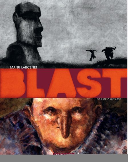 Blast, Manu Larcenet (Tome 1)