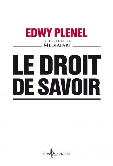Le droite de savoir, Edwy Plenel
