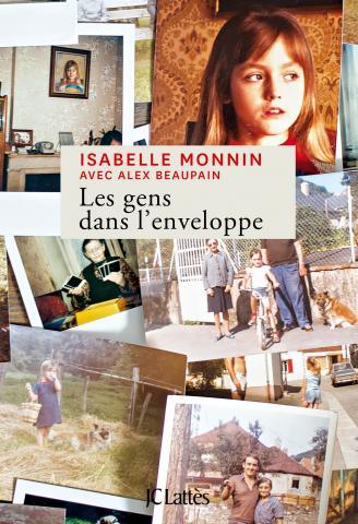 Les Gens dans l'enveloppe, Isabelle Monnin