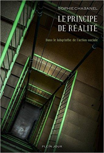 livre de l'auteure Sophie Chavanel - le principe de réalité