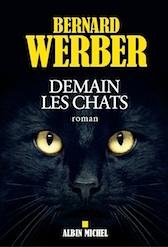 Demain les chats, nouveau roman de Bernard Werber