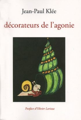 livre Jean-Paul Klée - décorateurs de l'agonie