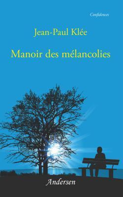 livre Jean-Paul Klée - manoir des mélancolies