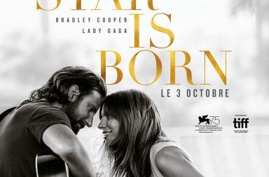 """Le 3 octobre sortait sur nos écrans """"A Star is born"""" de et avec Bradley Cooper, accompagné de Lady Gaga. Retour sur cette odyssée musicale."""